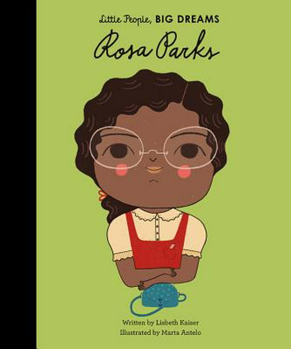 Rosa Parks (Little People, Big Dreams) by Lisbeth Kaiser, ISBN: 9781786030184