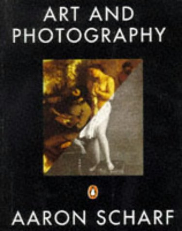 Art and Photography by Aaron Scharf, ISBN: 9780140131321