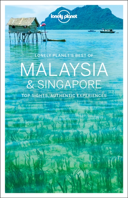 Lonely Planet Best of Malaysia & SingaporeTravel Guide