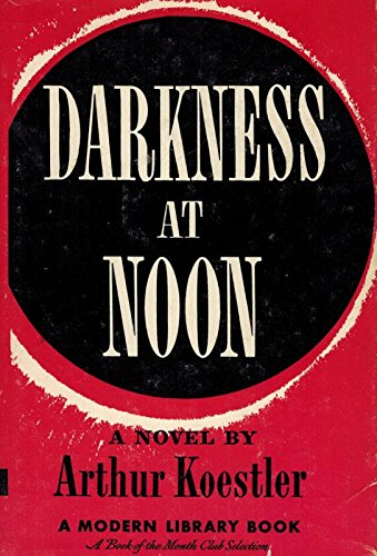 a comparison of bill clinton to rubashov from darkness at noon by arthur koestler Darkness at noon by arthur koestler written more than seven decades ago, arthur koestler's darkness at noon stands as one of the most penetrating denunciations of totalitarianism ever written the book tells the story of rubashov, a veteran of the 1917 bolshevik revolution, who is imprisoned and tried for treason by the regime he helped.