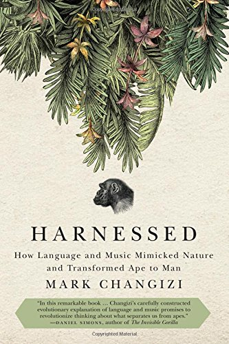 Harnessed by Mark A. Changizi, ISBN: 9781935618539