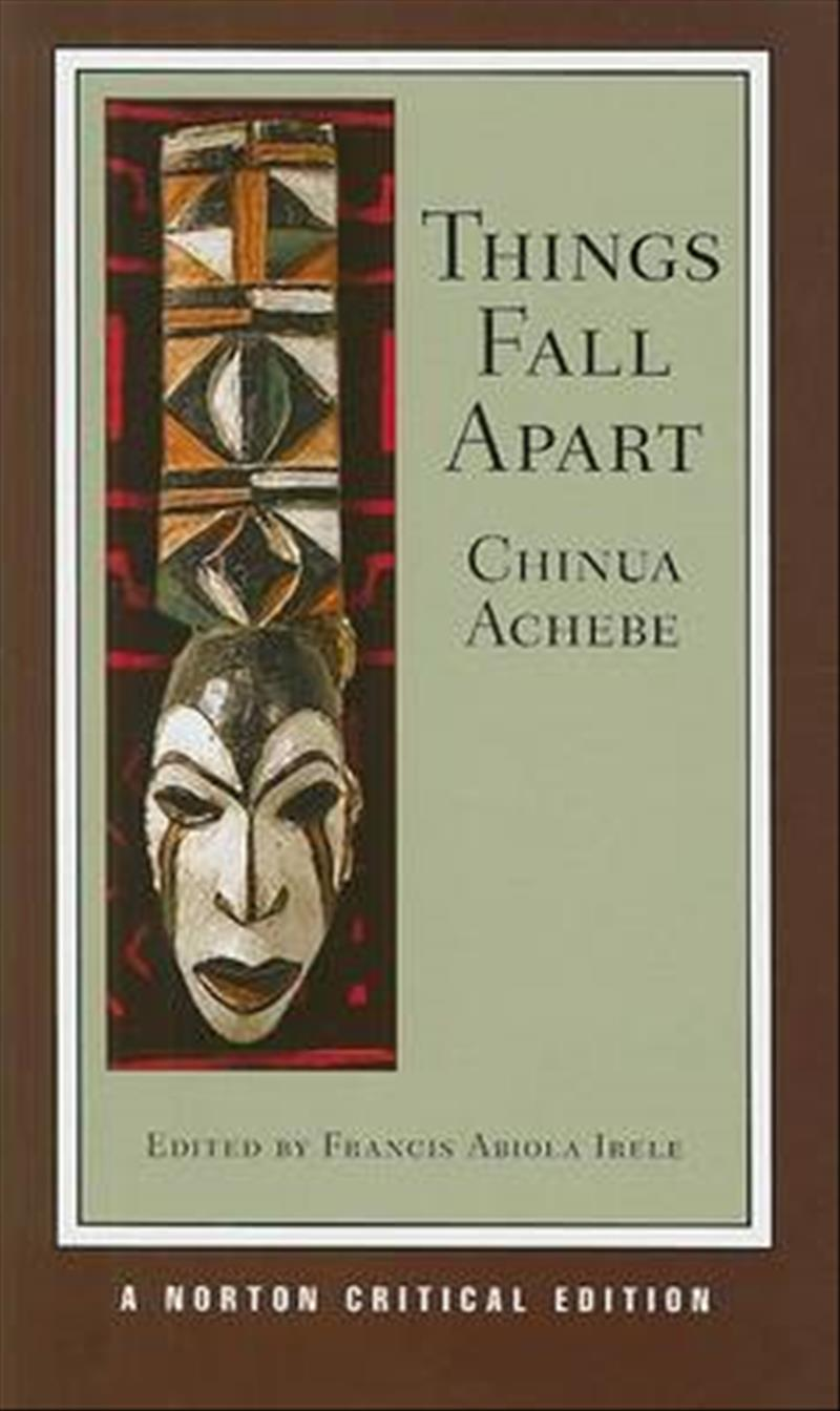uncertainty in things fall apart a novel by chinua achebe I did have long periods of doubt and uncertainty achebe warns africans in his famous things fall apart, a novel he [chinua achebe, things fall apart.