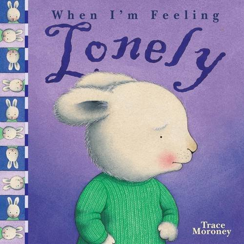 Feeling Lonely by Trace Moroney, ISBN: 9781742489643