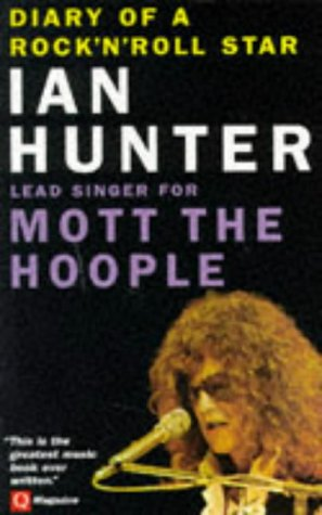 Diary of a Rock 'n' Roll Star by Ian Hunter, ISBN: 9781897783092