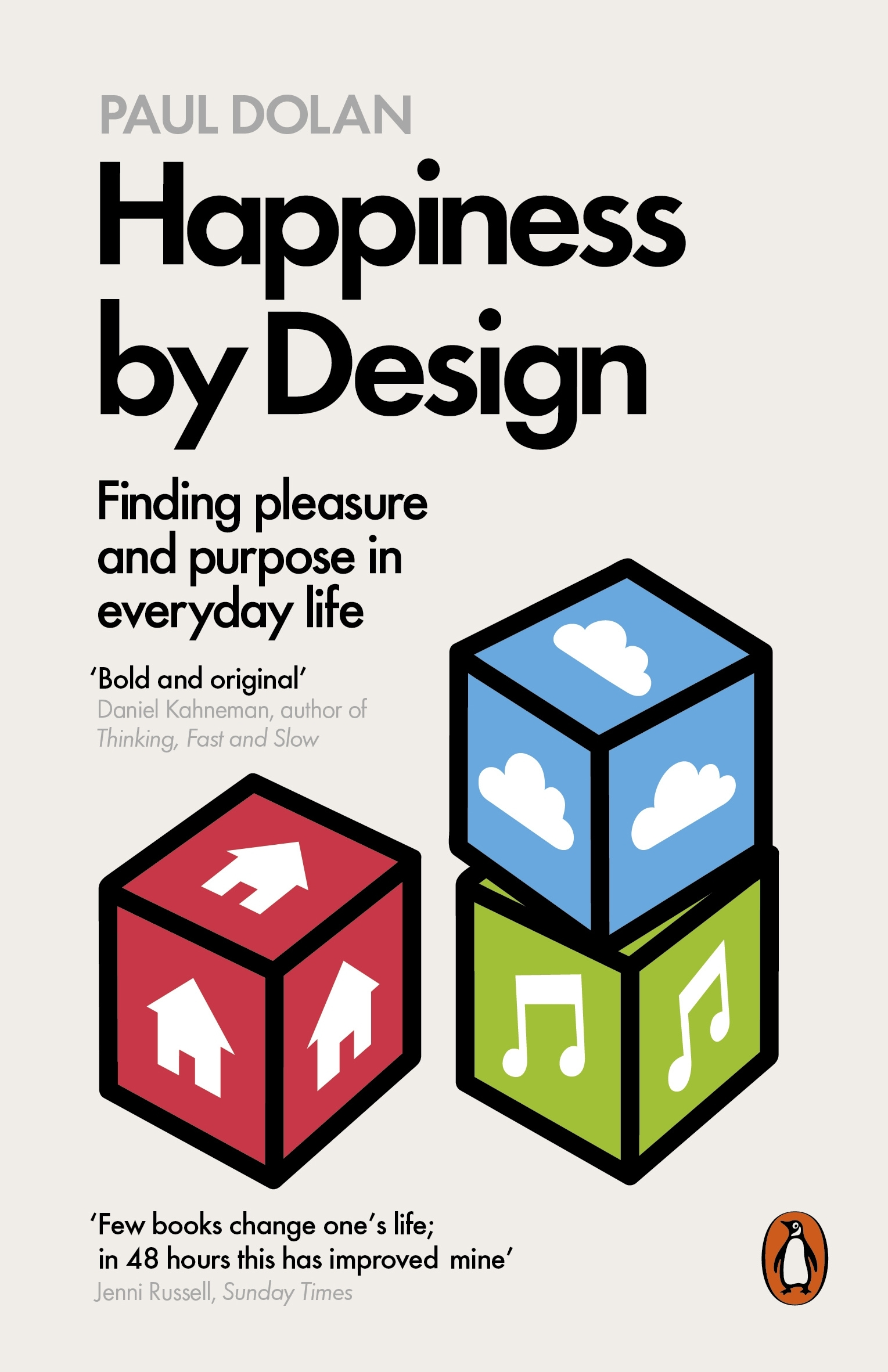 Cover Art for Happiness by Design: Finding Pleasure and Purpose in Everyday Life, ISBN: 9780141977539