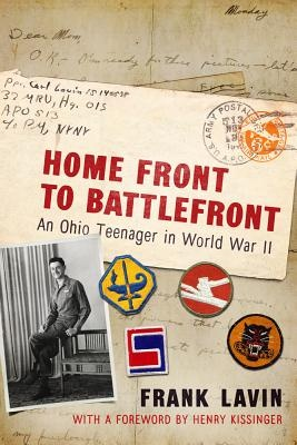 Home Front to BattlefrontAn Ohio Teenager in World War II