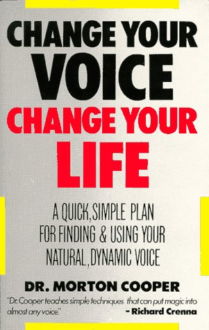 Change Your Voice, Change Your Life