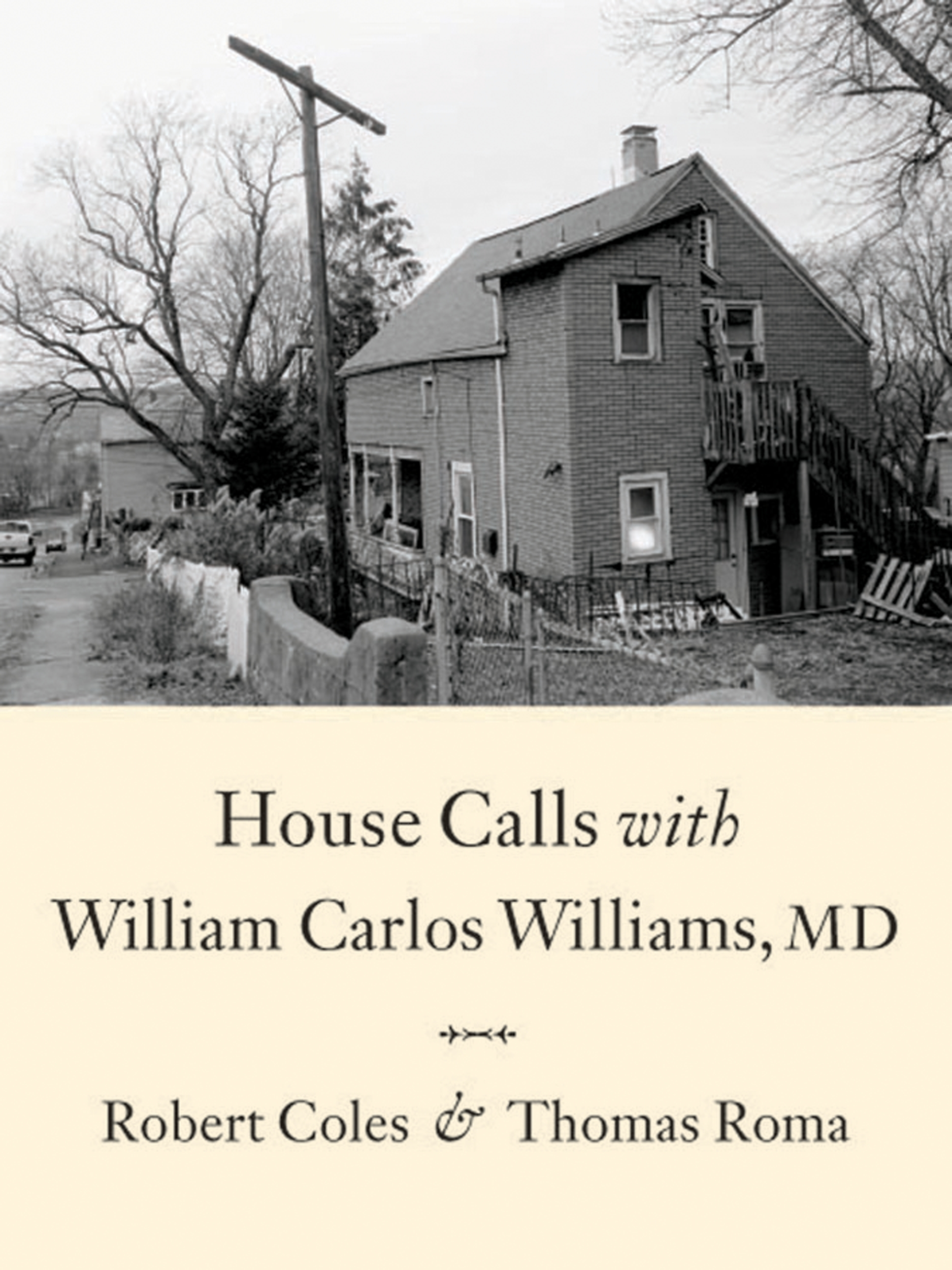 House Calls With William Carlos Williams, Md