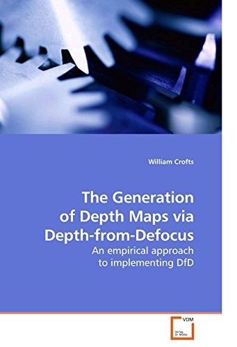 Cover Art for Generation of Depth Maps Via Depth-from-defocus, ISBN: 9783639212594