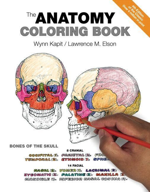 The Anatomy Coloring Book by Wynn Kapit, ISBN: 9780321832016