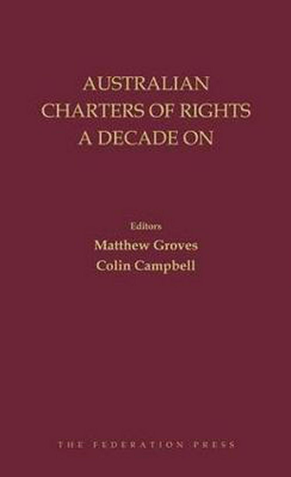 Australian Charters of Rights a Decade On