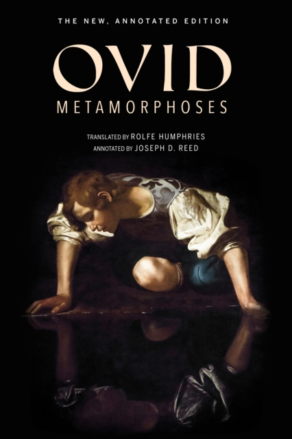 MetamorphosesThe New, Annotated Edition