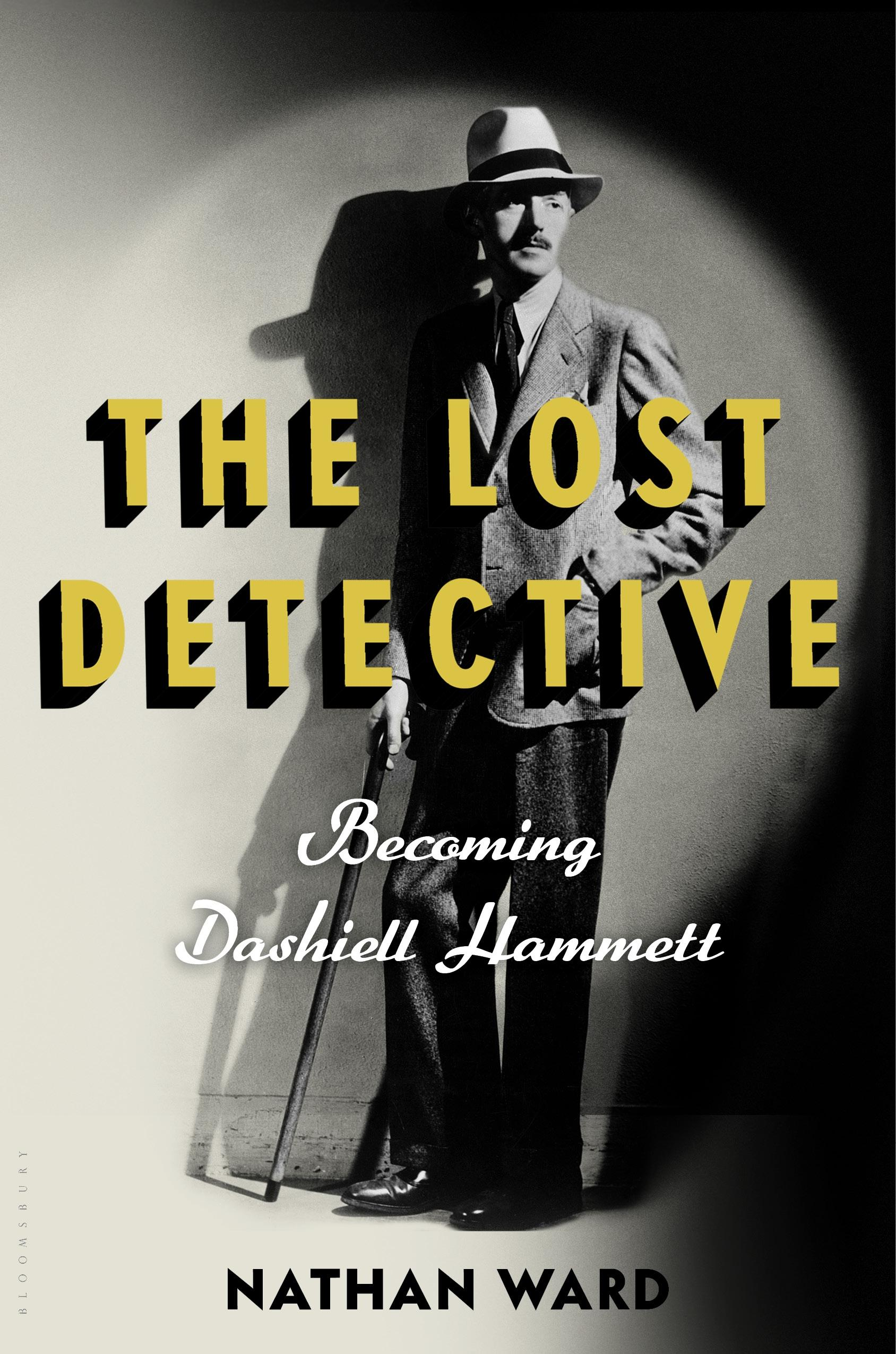 The Lost DetectiveBecoming Dashiell Hammett