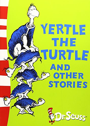Yertle the Turtle and Other Stories by Dr. Seuss, ISBN: 9780007173143