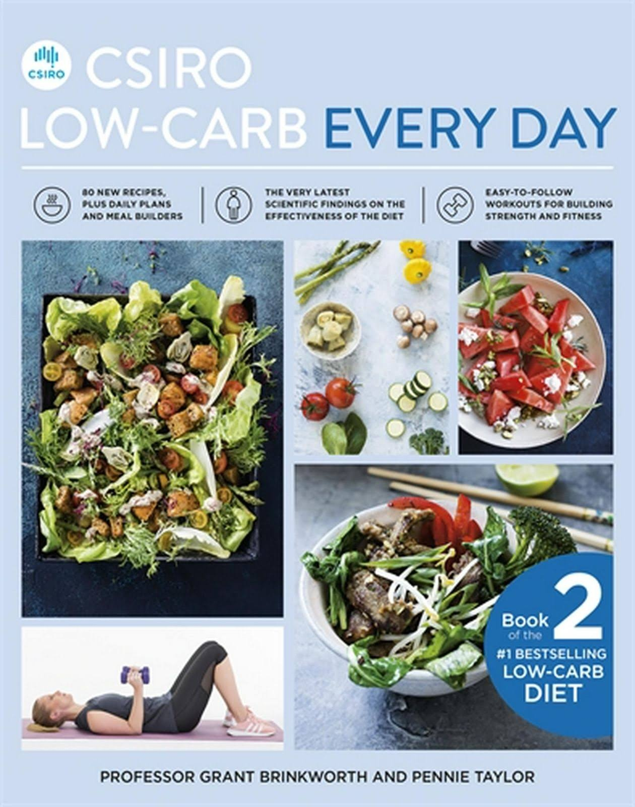 CSIRO Low Carb Every Day by Grant Brinkworth,Pennie Taylor, ISBN: 9781760554545