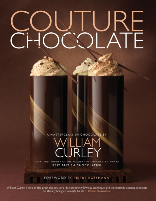 Couture Chocolate by William Curley, ISBN: 9781906417598