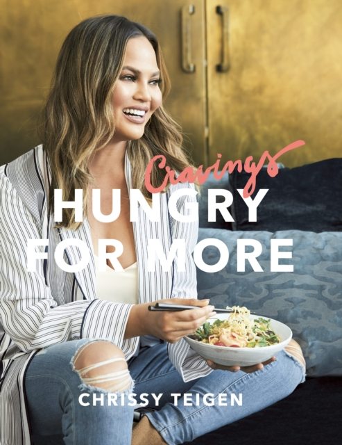 Cravings by Chrissy Teigen, ISBN: 9780718187989