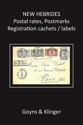 New Hebrides Postal Rates, Postmarks, Registration Cachets/Labels