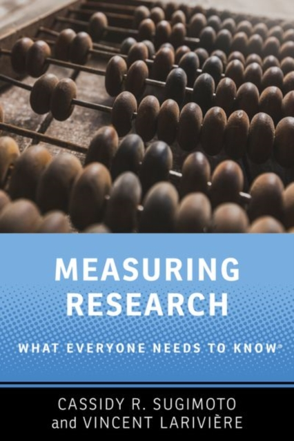 Measuring ResearchWhat Everyone Needs to Know (R)