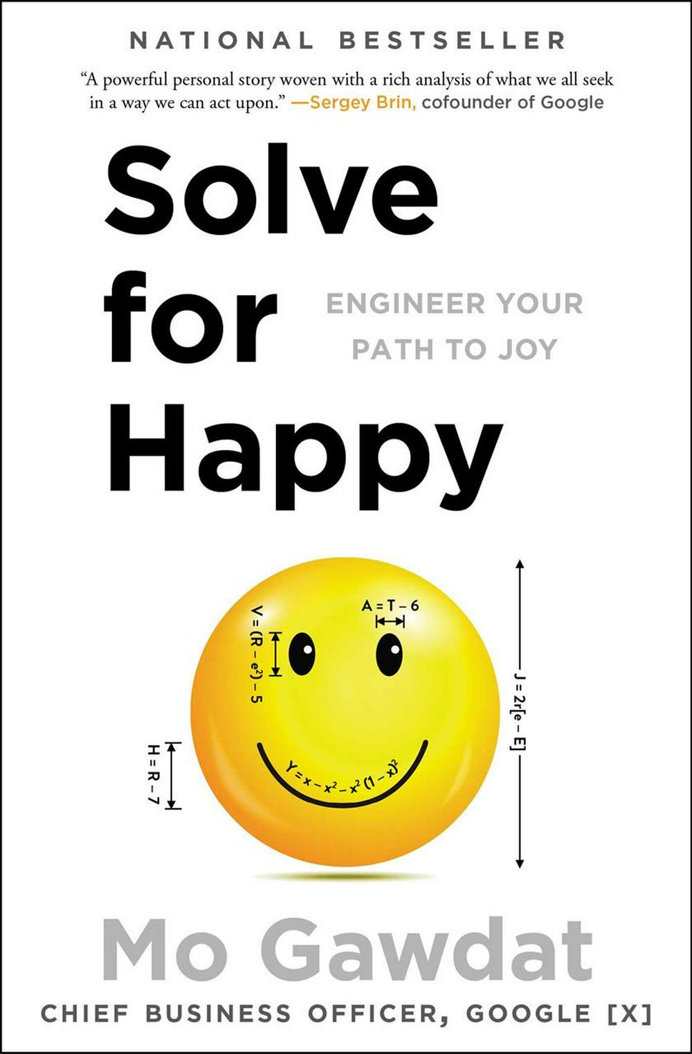 Solve for Happy: Engineer Your Path to Joy by Mo Gawdat, ISBN: 9781501157585