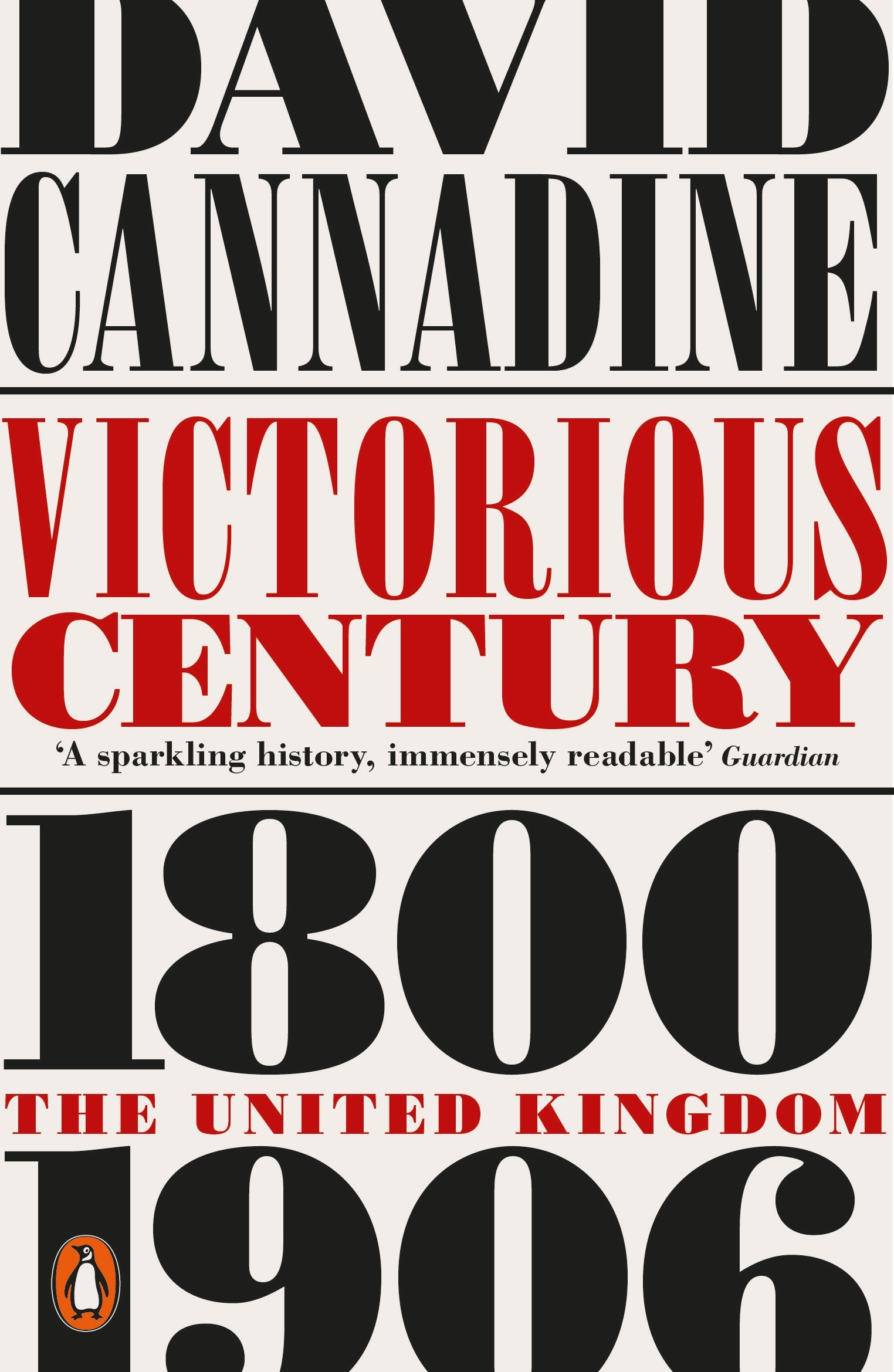 Victorious Century: The United Kingdom, 1800–1906