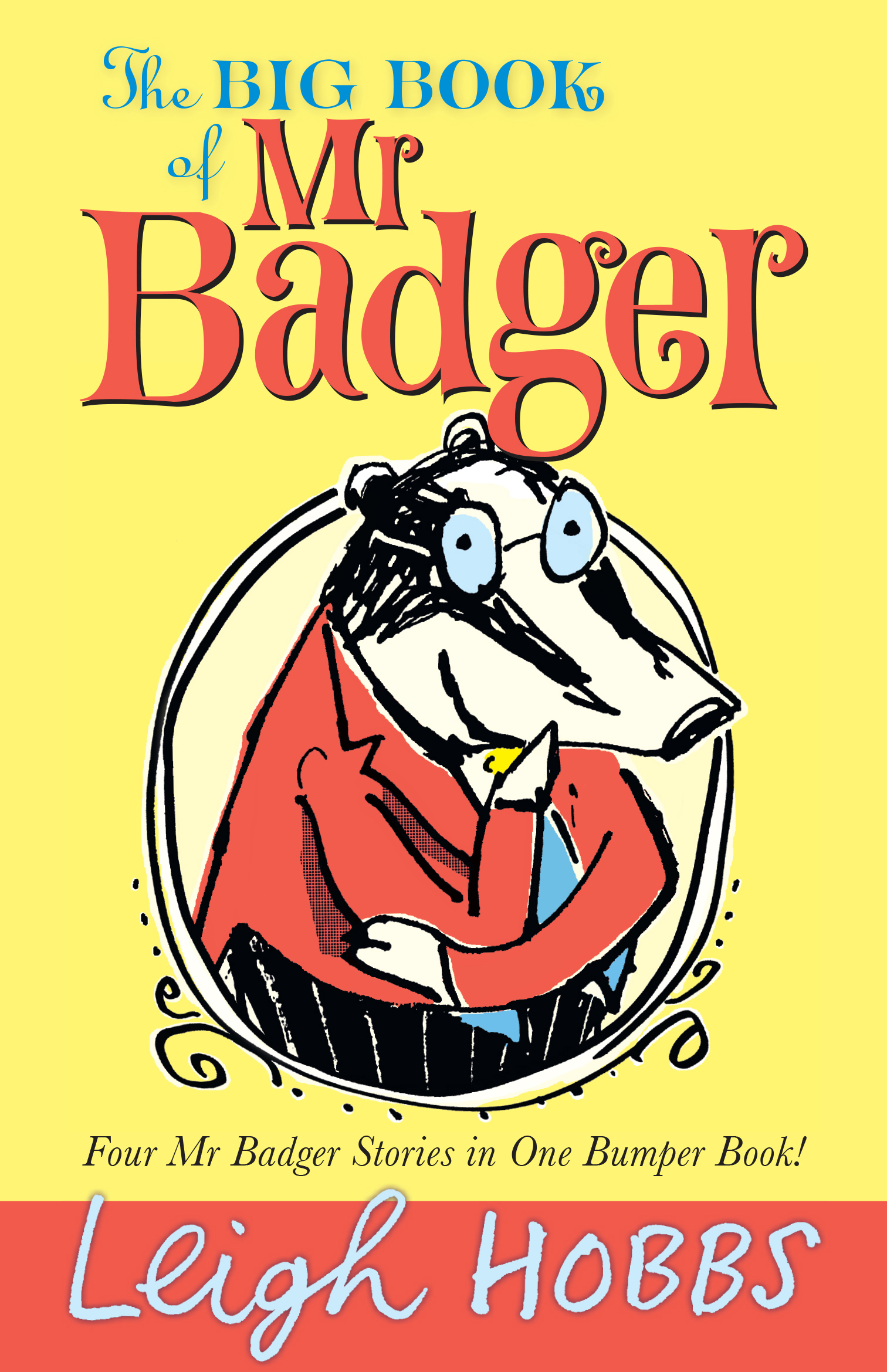 The Big Book of MR BadgerMR Badger
