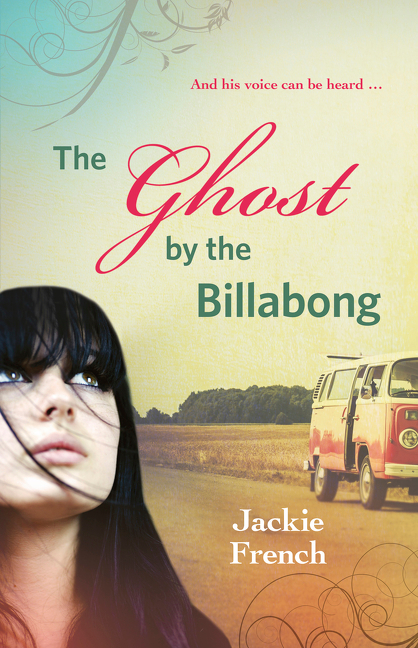 The Ghost by the BillabongThe Matilda Saga
