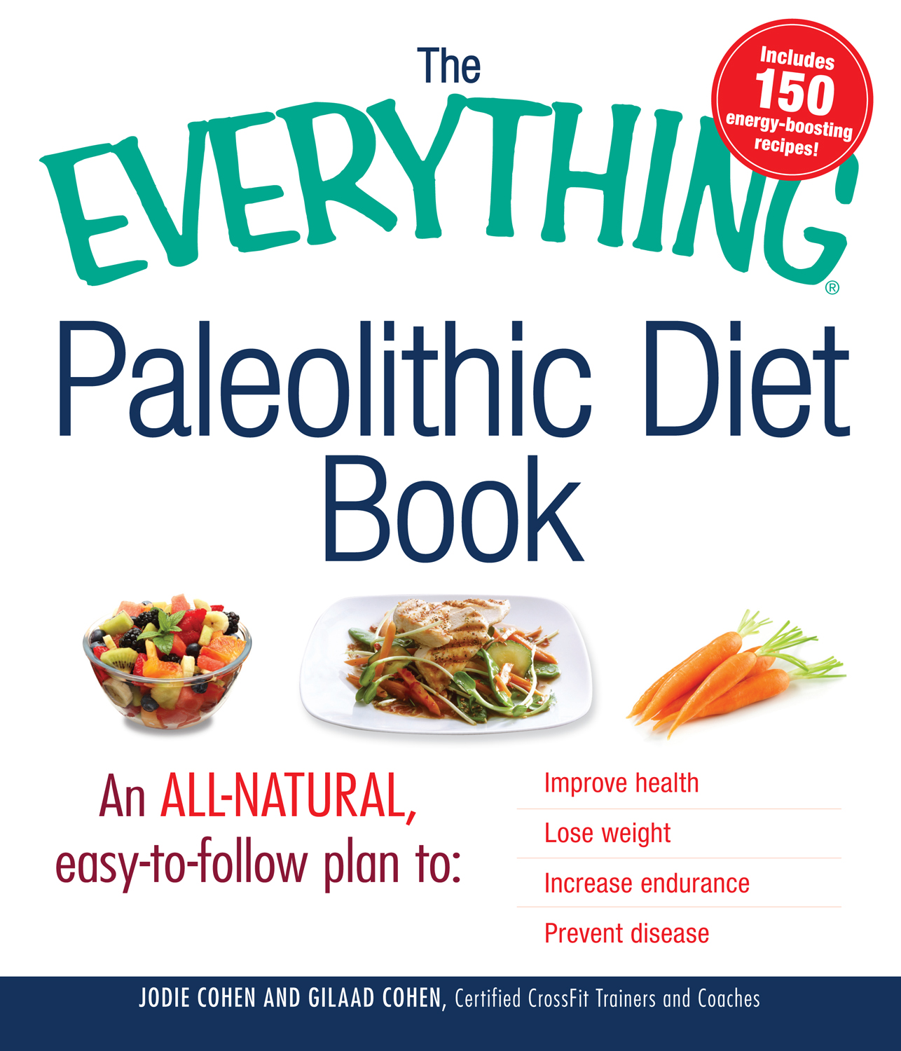 The Everything Paleolithic Diet Book by Jodie Cohen, ISBN: 9781440512698