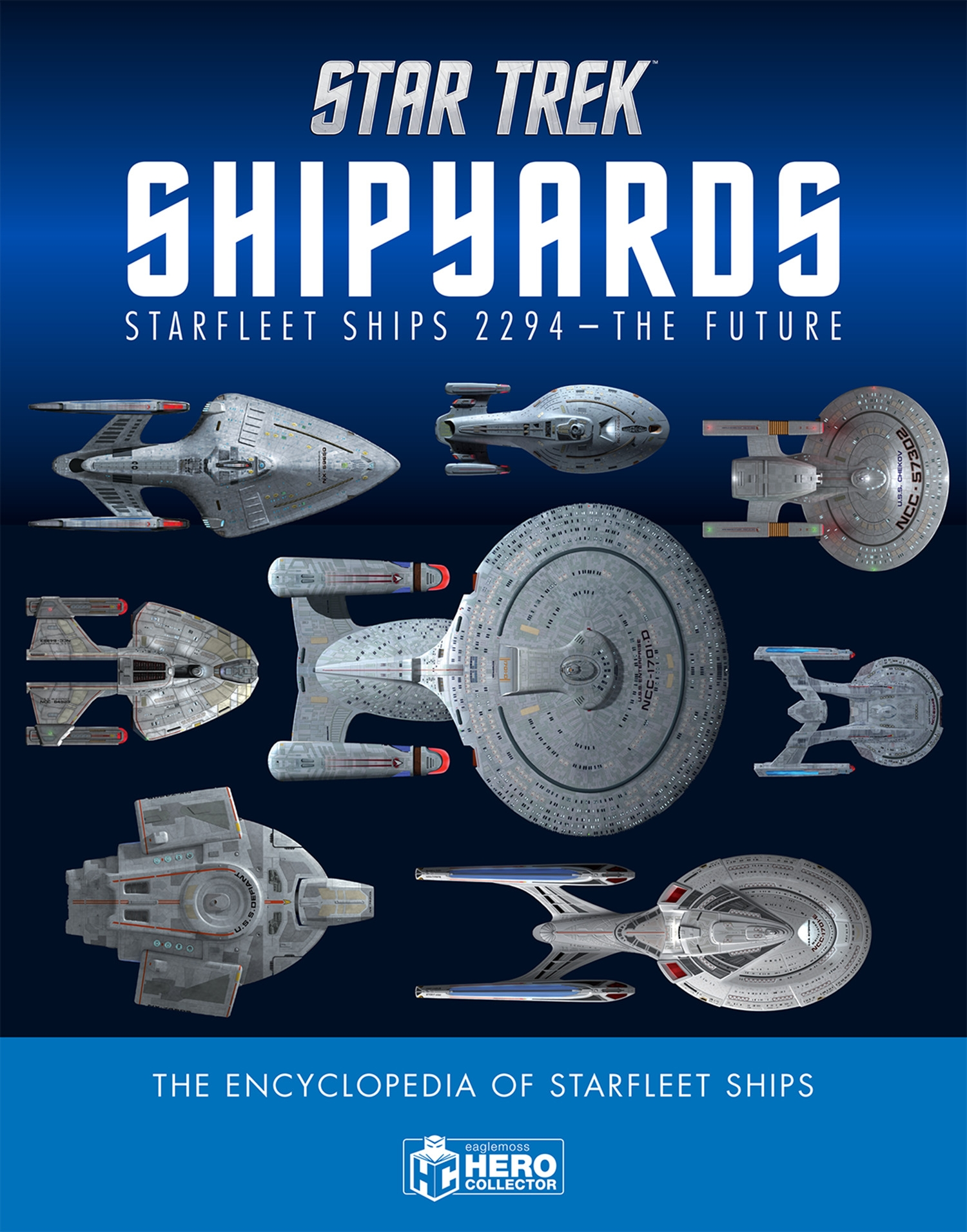 Star Trek Shipyards Starfleet Starships: 2294 to the Future the Encyclopedia of Starfleet Ships