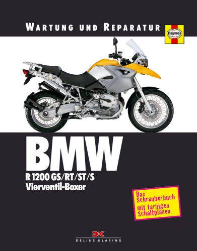BMW R 1200 GS/RT/ST/S: Vierventil-Boxer by Matthew Coombs, ISBN: 9783768852524