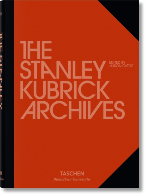 The Stanley Kubrick Archives by Alison Castle, ISBN: 9783836555821