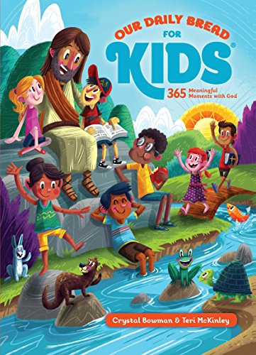 Our Daily Bread for Kids Devotional