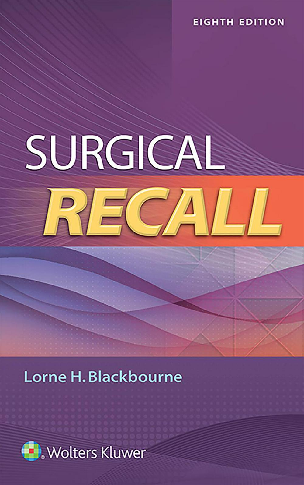 Surgical Recall by Lorne H. Blackbourne, ISBN: 9781496370815