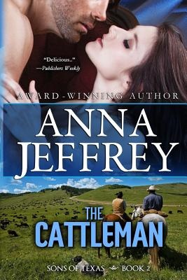 The Cattleman: 2 (Sons of Texas)