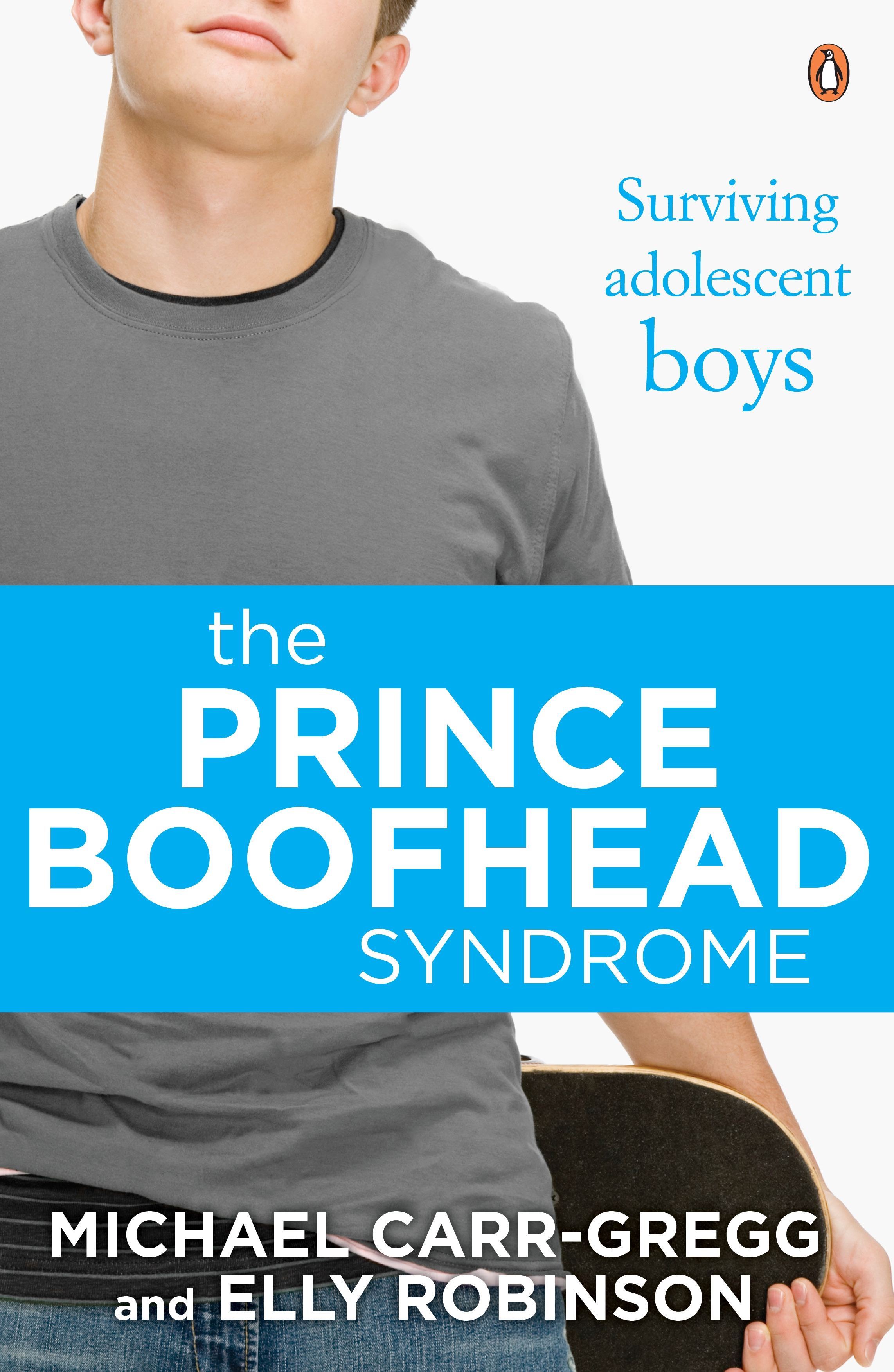 The Prince Boofhead Syndrome by Michael Carr-Gregg,Elly Robinson, ISBN: 9781760143503