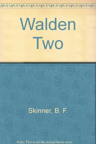 critique of walden two Walden two represents a significant transition in skinner's writings on its own merits it is a period piece of science fantasy ( 1 ) of less predictive accuracy than say, orwell's 1984.