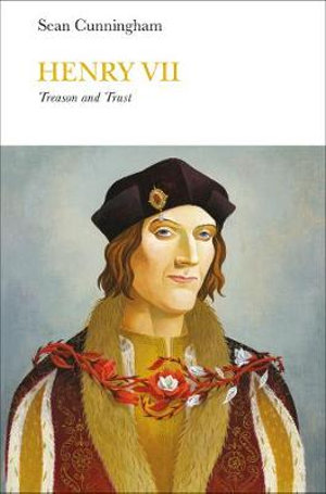 Henry VII (Penguin Monarchs) by Sean Cunningham, ISBN: 9780141977768
