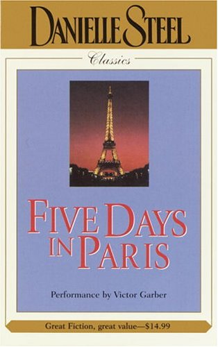 Title: Five Days in Paris Danielle Steel