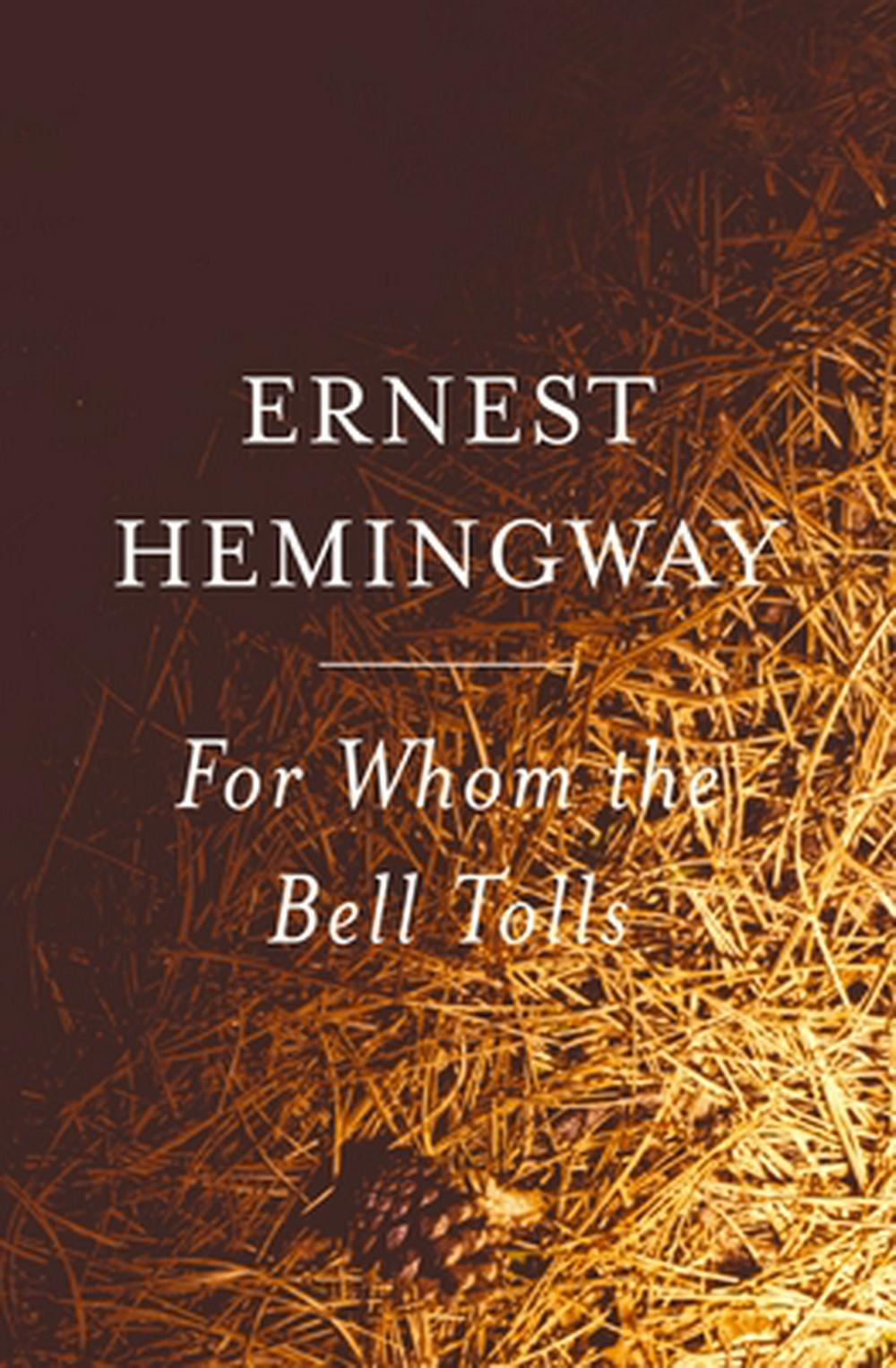 an experience in war in for whom the bell tolls by ernest hemingway Ernest hemingway's 1940 novel, for whom the bell tolls, is a classic war romance (that's a war drama and a romance, in one) set in the mountains of spain in 1937, it tells the story of robert jordan, an american fighting for the republicans (that's one side of the spanish civil war, not the.