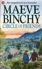 Circle of Friends by Maeve Binchy, ISBN: 9780340637678