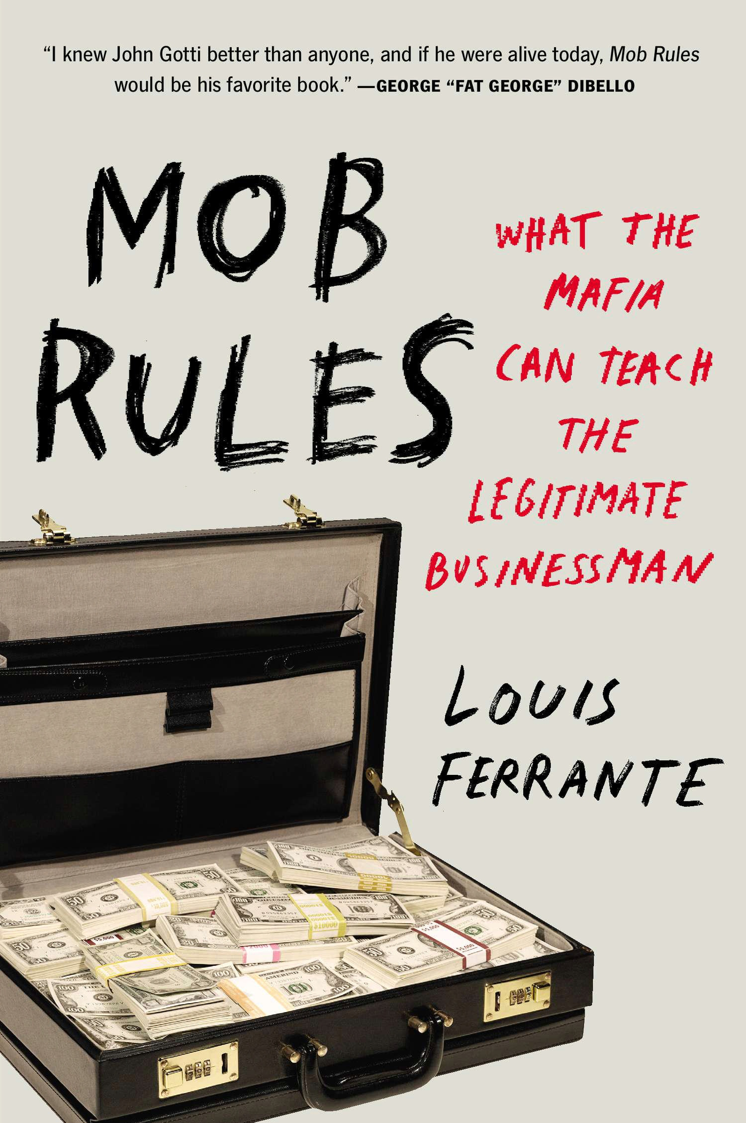 Mob Rules: What the Mafia Can Teach the Legitimate Businessman