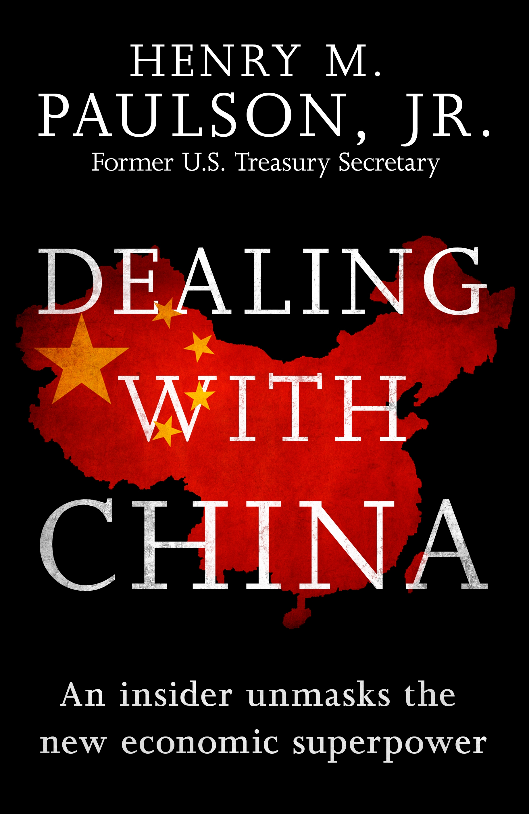 Dealing with China by Hank Paulson, ISBN: 9781472228727