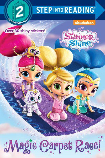 Magic Carpet Race! (Shimmer and Shine)Step Into Reading