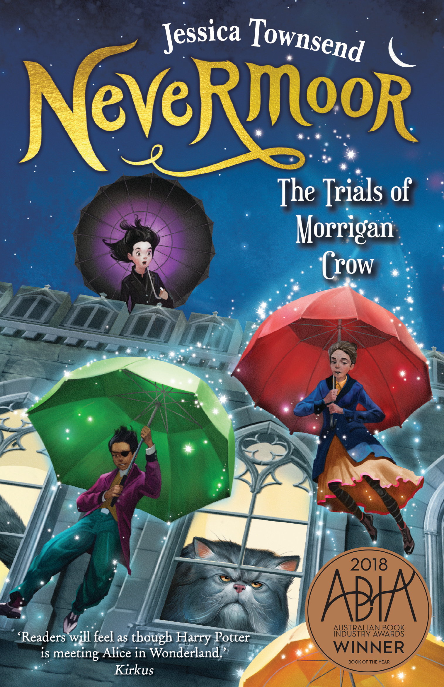 Nevermoor: The Trials of Morrigan Crow by Jessica Townsend, ISBN: 9780734418074