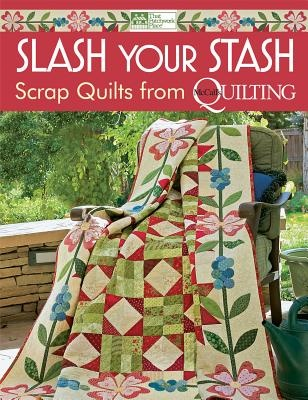 Slash Your Stash by That Patchwork Place, ISBN: 9781604680706