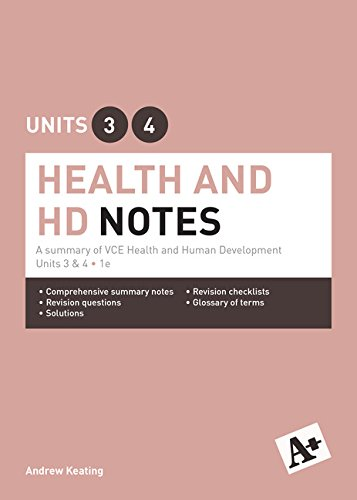 A+ Health and Human Development Notes - VCE Units 3 and 4