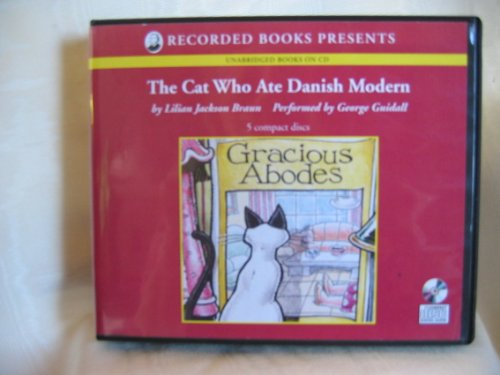 The Cat Who Ate Danish Modern by Braun, Lilian Jackson/ Guidall, George (NRT), ISBN: 9780788751806