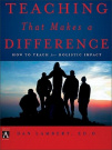 Teaching That Makes A Difference by Dan Lambert, ISBN: 9780310864301