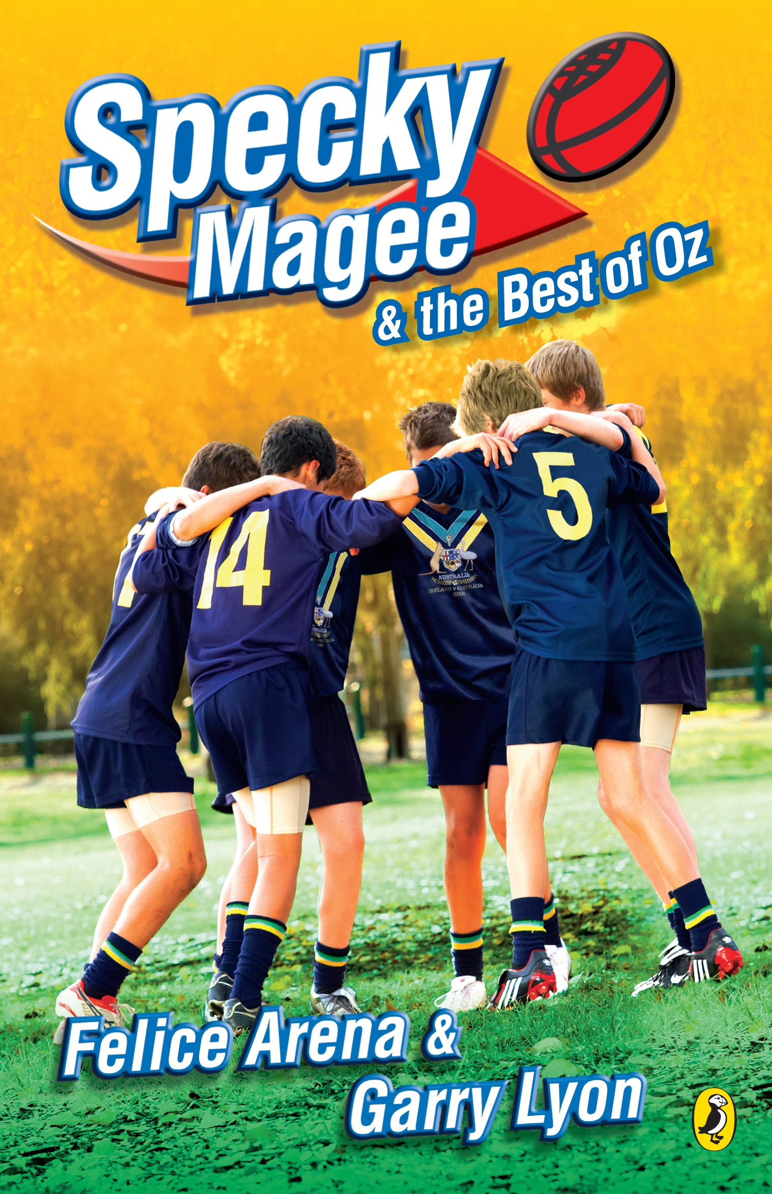 Specky Magee and the Best of Oz by Felice Arena & Garry Lyon, ISBN: 9780143304678