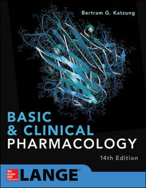 Basic and Clinical Pharmacology 14e by Bertram Katzung, ISBN: 9781259641152